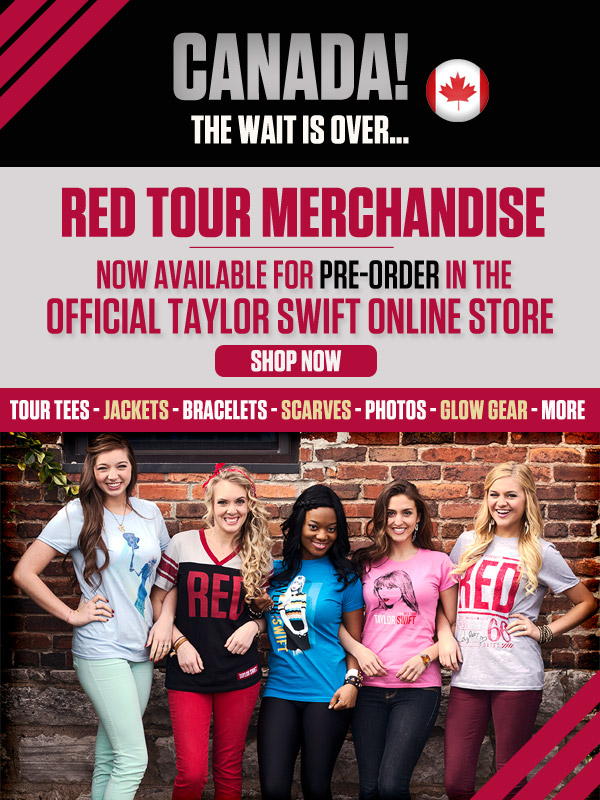 Canada's Taylor Swift Store gets RED Tour Merchandise!