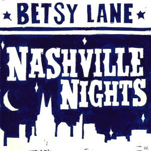 Betsy Lane - Nashville Nights