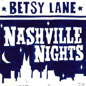 Betsy Lane - Nashville Nights